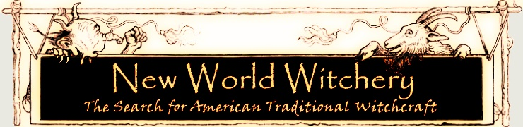 New World Witchery - The Search for American Traditional