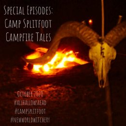 Cover image of Special Episode - Camp Splitfoot - Campfire Tales