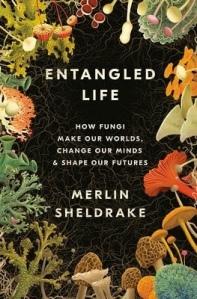Cover for Entangled Life by Merlin Sheldrake
