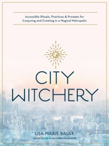 Cover of City Witchery by Lisa Marie Basile