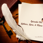 Image of episode cover featuring a quill and parchment with the words Episode 196 Letters Lore and More